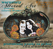 shadowbox altered art mixed-media warsztaty